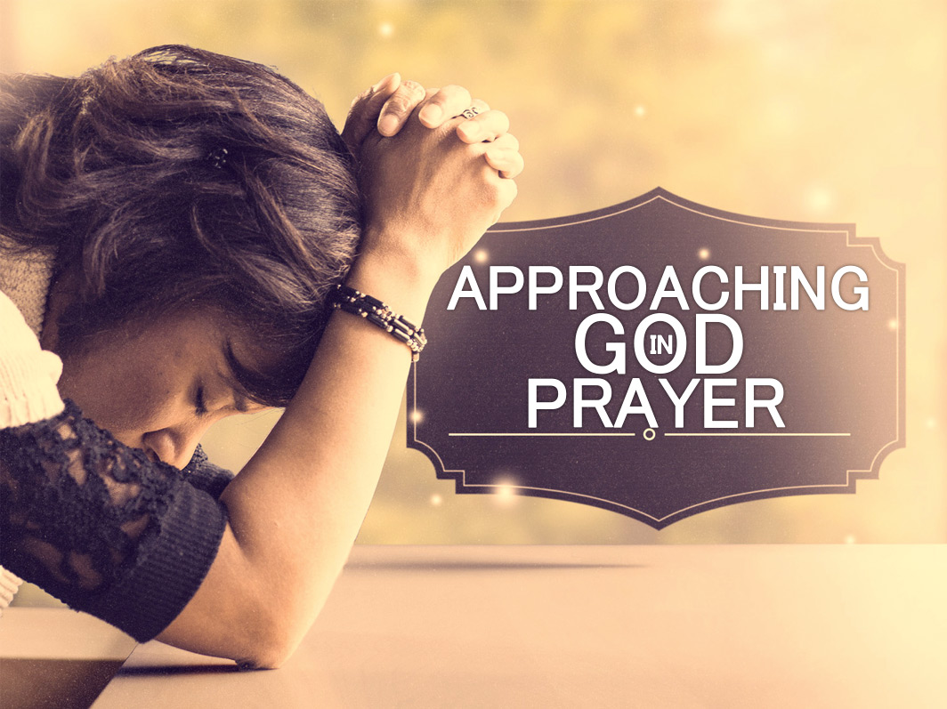 approaching-god-in-prayer